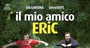 Il mio amico Eric, locandina del film di Ken Loach da un'idea di Eric Cantona