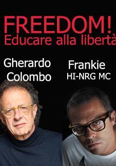 Freedom! Educare alla libertà