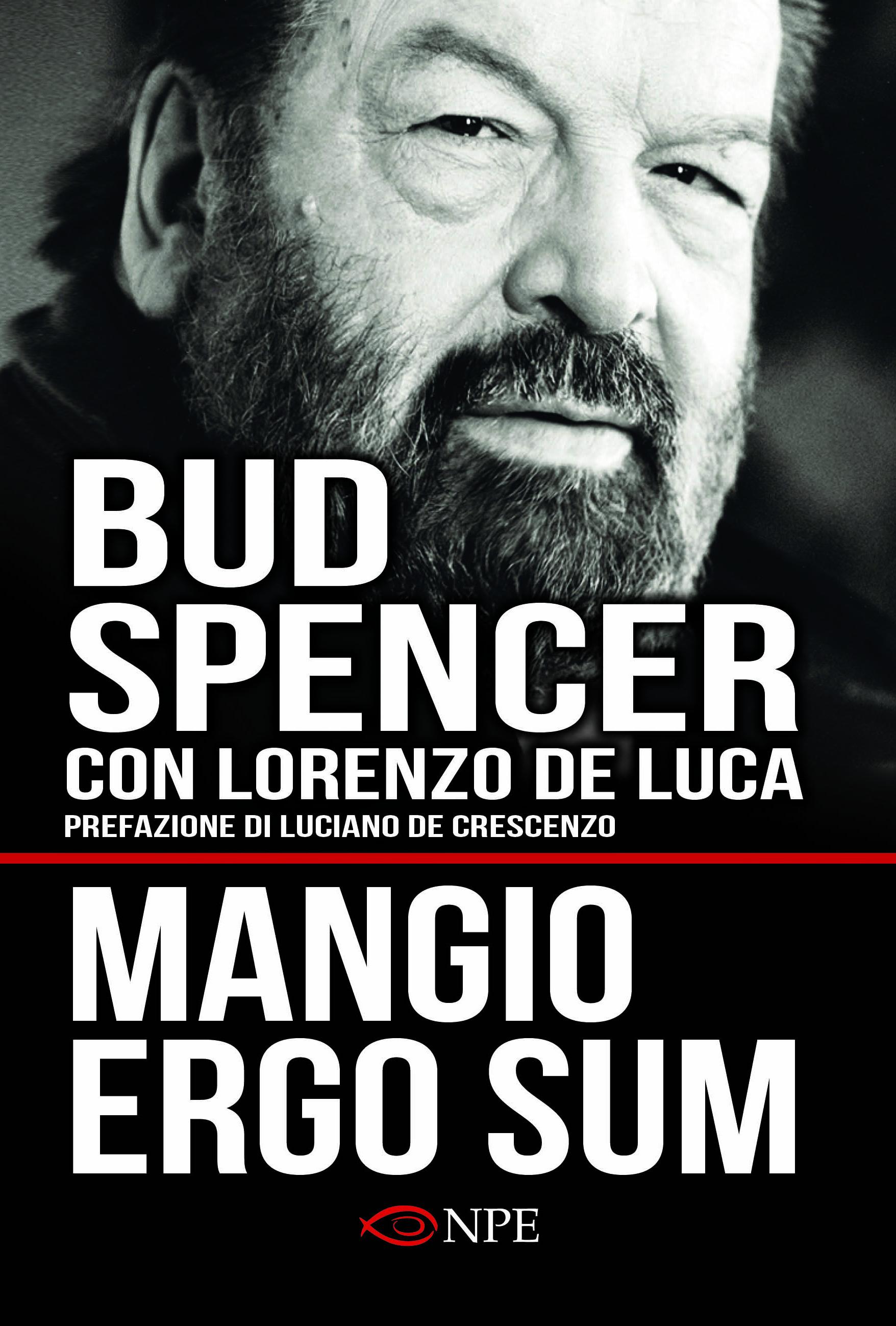 MANGIO ERGO SUM il nuovo libro di Bud Spencer e Lorenzo De Luca