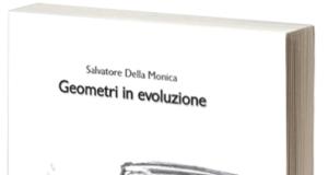 Geometri in evoluzione di Salvatore Della Monica
