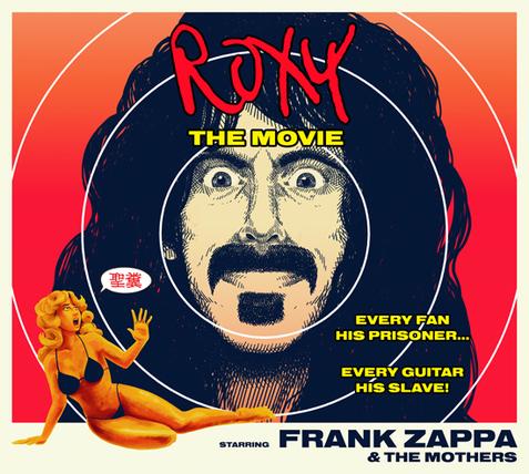 Frank Zappa live Roxy the movie