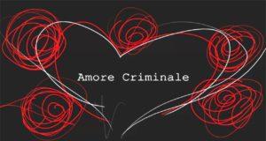 Amore Criminale, stasera in tv su RAI3