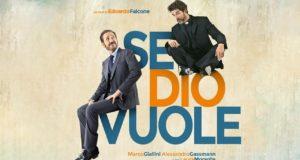 Se Dio vuole, con Marco Giallini e Alessandro Gassmann