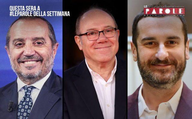 LE PAROLE DELLA SETTIMANA stasera in tv, Franco Di Mare, Carlo Verdone, Costantino Della Gherardesca