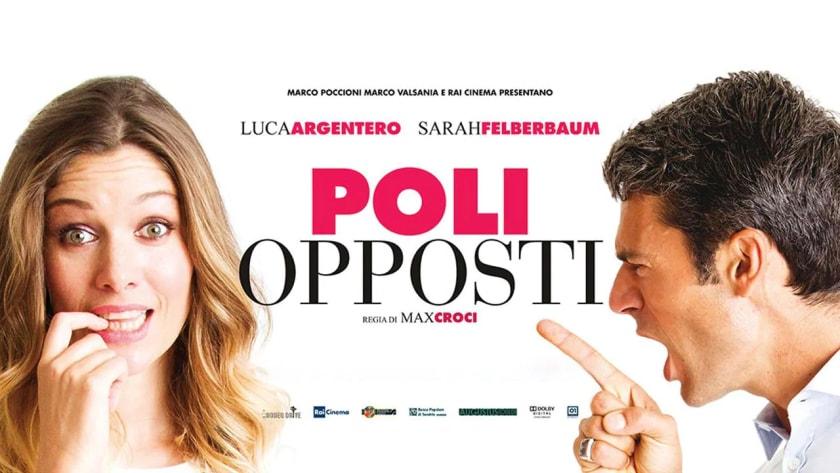 Stasera in tv il film Poli opposti, con Luca Argentero